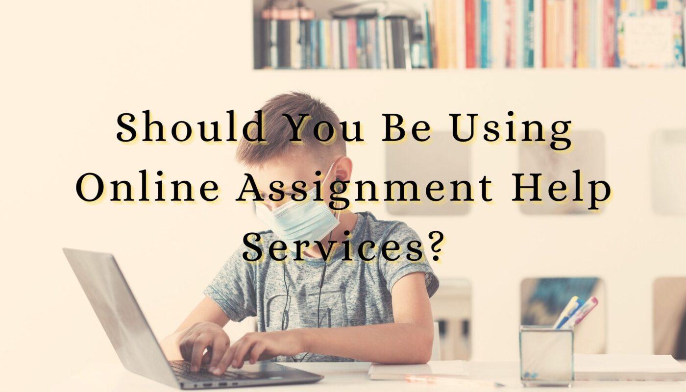 Online Assignment Help Services