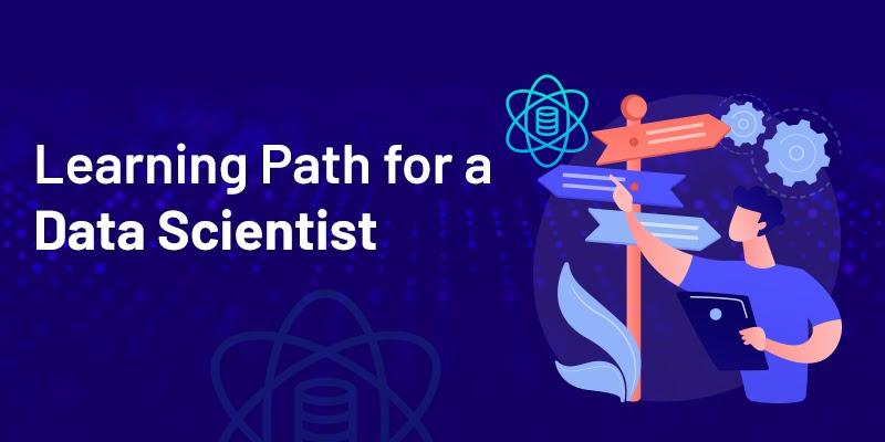 Best Learning Path to Becoming a Data Scientist in 2021